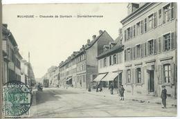 MULHOUSE - Chaussée De Dornach - Dornacherstrasse - Mulhouse