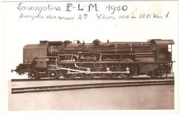 Les Derniers Types De Locomotives Modernes - Chemins De Fer P.L.M. - Locomotive Type 241 C 1 - Trains