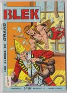 Les Albums Du Grand Blek N° 77, 1966, Rare. - Blek