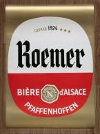 Rare Ancienne Affiche Brasserie ROEMER Pfaffenhoffen Bière D' Alsace - Publicités
