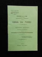 42 RARE LIVRET CANAL D'ARROSAGE DE LA PLAINE DU FOREZ SOCIETE D'AGRICULTURE DE MONTBRISON DEPARTEMENT DE LA LOIRE 1876 - Manuscrits