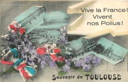 SOUVENIR DE TOULOUSE  VIVE LA  FRANCE VIVENT  NOS POILUS - Toulouse