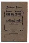 Catalogue Illustré De La Manufacture De Machines à Coudre Perfectionnées - France
