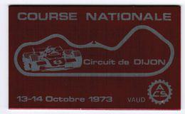 PLAQUE ALUMINIUM ADHESIVE COURSE NATIONALE CIRCUIT DE DIJON 13-14 OCTOBRE 1973 VAUD ACS - Automobile - F1