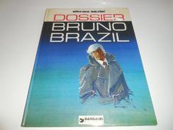 EO DOSSIER BRUNO BRAZIL/ BE - Bruno Brazil