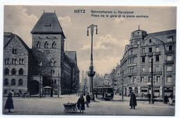 Cpa Metz Place De La Gare-et La Poste Centrale - Metz