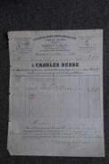 Facture Ancienne, MARSEILLE - Fabrique D'Amidon Et De Savon Blanc Et Bleu, CHARLES BERRE. - 1800 – 1899