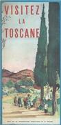 """Tourisme/Italie/""""Visitez Le TOSCANE""""/Dépliant Carte Routiére/Avec 24 Références Touristiques à Visiter/vers 1950  PGC123 - Dépliants Touristiques"""