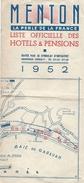 """Tourisme/France/MENTON/ La Perle De La France/""""Liste Des Hôtels Et Pensions""""/Deux Exemplaires Différents/1952  PGC124 - Tourism Brochures"""