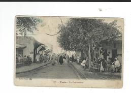 CPA Tunisie Café Arabe Tunis Circulé 1910 Envoi à Gaillac Melle Bellieres Couturière  Rue Sans Doute Un Zouave - Túnez