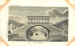 """59 - LILLE  - NORD - LE PONT NAPOLEON - Rare édition; Maison ROBERT, CPA ILLUSTREE """"EN FLANDRE"""" - Lille"""