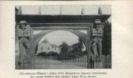 Die Hölzernen Männer, Hoftor In Baunach / Druck, Entnommen Aus Zeitschrift , 1927 - Livres, BD, Revues