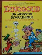 IZNOGOUD Reproduction Des Planches Originales De Un Monstre Sympathique En Très Grand Format 47 X 35 - Iznogoud