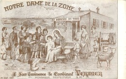 PARIS - Notre Dame De La Zone,son éminence Le Cardinal Verdier;carte Illustrée. - Arrondissement: 16