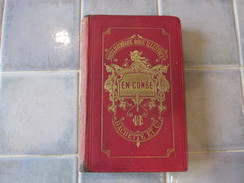 En Congé Zénaïde Fleuriot  Livre - Zénaïde Fleuriot - 01/01/1886 - Livre Objet - Langue : Français - Livres, BD, Revues