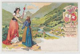 Valle Di Blenio - Comemorazione Del Centenario Del Entrata Nella Confed.Svizzera - Litho - Firm. Tanner     (P12-20202) - TI Ticino