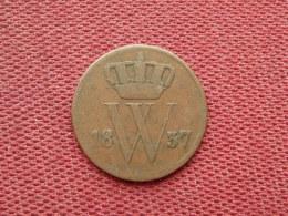 PAYS BAS Monnaie De 1 Cent 1837 - [ 3] 1815-… : Regno Dei Paesi Bassi