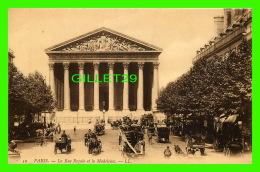 PARIS (75) - LA MADELEINE  ET LA RUE ROYALE ANIMÉE -  ÉCRITE - - Other Monuments