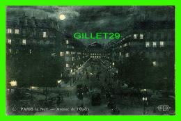 PARIS (75) - AVENUE DE L'OPÉRA, LA NUIT - E.L.D. - - Paris By Night