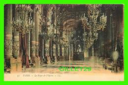 PARIS (75) - LE FOYER DE L'OPÉRA - LL. - CIRCULÉE EN 1907 - - Other Monuments