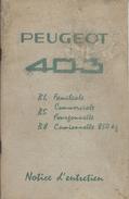 AutomobilesPeugeot/Notice D'entretien / Peugeot 403/ Familiale-Commerciale-Fourgonnette-Camionnette/1961    AC130 - KFZ