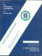 Catalogue De Vente CORINPHILA  N°77 Of Oktober 1988, ZURICH, 171p.  + 152 Pl + 10 Pl Couleur  - MX018 - Catalogues De Maisons De Vente