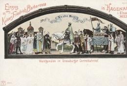 Einzug Des Kaisers Friedrich Barbarossa     In Hagenaiu I. Elsass MCLXVII - History