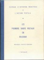 VAN HINGELAND Jean, Les PREMIERS TARIFS POSTAUX EN BELGIQUE BELGIQUE-FRANCE 1836-1849, Ed. , Florennes, Sd, 64 Pages;  E - Tarifs Postaux