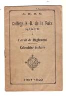 Collège N.-D. De La Paix Namur - Extrait Du Règlement - Calendrier Scolaire 1921-1922 - Calendriers
