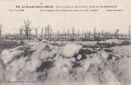 UNE TRANCHEE AU BOIS SABOT (DIL56) - Guerre 1914-18