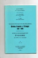 Marques Postales Et Oblitérations ( Bureaux Français à L'Etranger 1561/1948 ) - Frankrijk