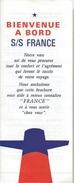 """Dépliant /""""Bienvenue à Bord"""" /Bateau""""FRANCE""""/Compagnie Générale Transatlantique/Consignes Aux Passagers/Années 60  MAR46 - Bateaux"""