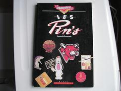 Livre Sur Les Pin's - Pin's