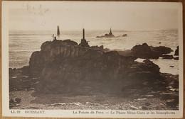 Île D'ouessant.le Phare Et Les Sémaphores - Ouessant