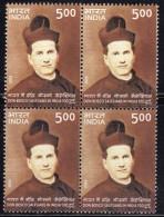 India MNH 2006, Block Of 4, 100 Yrs Of Don Bosco Salesians, Italian Roman Catholic Priest, Italy Born Writer
