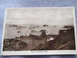 SHIPS IN HARBOUR . ADEN - Yémen