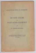 RARE OUVRAGE SITE SACRE DE FONTAINE VALMONT PAR FAIDER FEYTMANS  1960  47 PAGES + PLANCHES - Archeologie