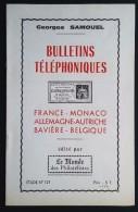 Brochure Bulletins Téléphoniques France Monaco Allemagne Autriche Bavière Belgique .  9 Pages . 1971 - Telegraphie Und Telefon