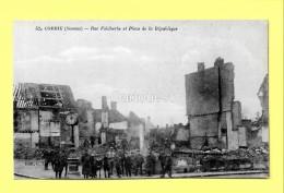 CPA 80 CORBIE (ar. Amiens) Rue Faidherbe Et Place De La République (animée) N°52 - Corbie