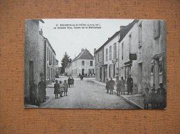 Carte Postale Ancienne De Moisdon-la-Rivière: La Grande Rue, Route De La Meilleraye- Café Pitard - Moisdon La Riviere