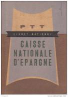 Au Plus Rapide Livret National PTT Caisse Nationale D´Epargne Les Eglisottes Gironde Année 1958 Très Bon état - Cheques & Traveler's Cheques