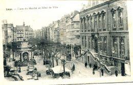 N°51819 -cpa Liege -place Du Marché Et Hôtel De Ville- - Liege