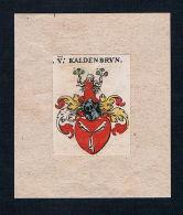. Von Kaldenbrun Wappen Coat Of Arms Heraldry Heraldik Kupferstich - Prints & Engravings