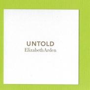 Cartes Parfumées UNTOLD De ELIZABETH ARDEN - Perfume Cards