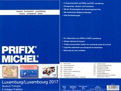 Luxembourg MICHEL/PRIFIX Briefmarken Katalog 2017 New 28€ Spezial ATM MH Dienst Porto Besetzungen In Deutsch/franzö - Livres