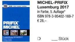 Briefmarken Luxemburg MICHEL/PRIFIX Katalog 2017 Neu 28€ Spezial: ATM MH Dienst Porto Besetzungen In Deutsch/franzö - Books, Magazines, Comics
