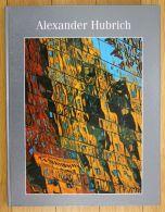 Alexander Hubrich Gemälde Mit Einer Einführung Von Gerd Presler - Bücher, Zeitschriften, Comics