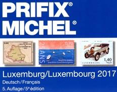 Luxembourg MICHEL/PRIFIX Briefmarken Katalog 2017 New 28€ Spezial ATM MH Dienst Porto Besetzungen In Deutsch/franzö - Documentos Antiguos