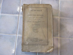 Memoires De Fauche Borel Tome 1. BOREL FAUCHE. 1829 - Libri, Riviste, Fumetti