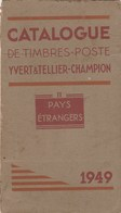 Catalogue Yvert & Tellier - Pays Etrangers (1583 Pages) Edition 1949 (Lot 6) - Cataloghi